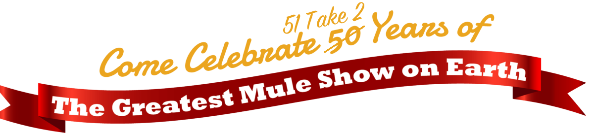 Mule Days 50 Years Anniversary Celebration
